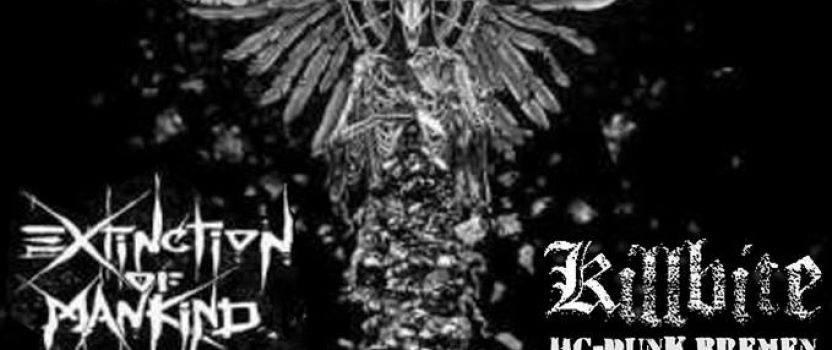 12.05.2018 Konzert mit Extinction of Mankind & Killbite