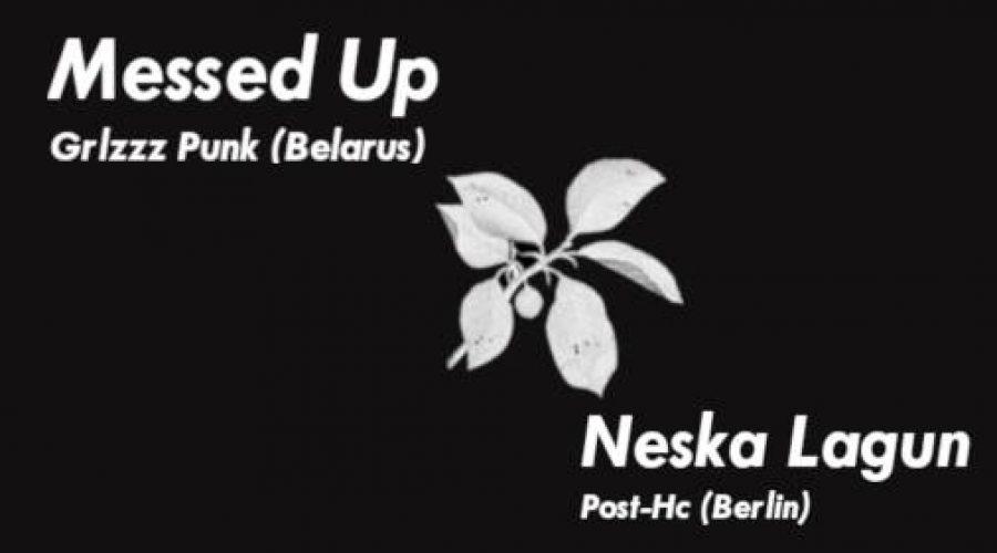 07.11.2019 – Konzert mit Messed Up & Neska Lagun
