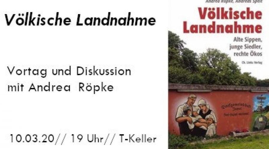"10.03.2020 – ""Völkische Landnahme"" mit Andrea Röpke"