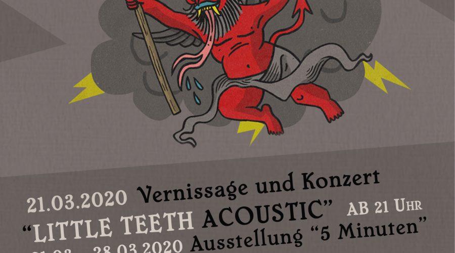 """21.03.2020 – Akustik Konzert mit Little Teeth & Ausstellungseröffnung """"Get In The Van Scum"""" – verschoben"""